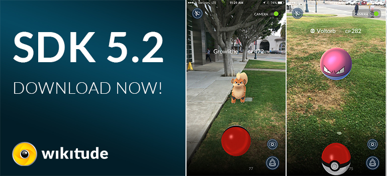 Wikitude SDK 5.2 - build the next Pokemon Go